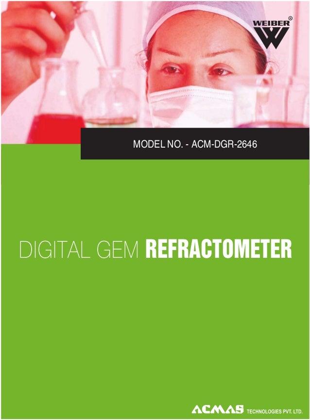 R  MODEL NO. - ACM-DGR-2646  DIGITAL GEM REFRACTOMETER