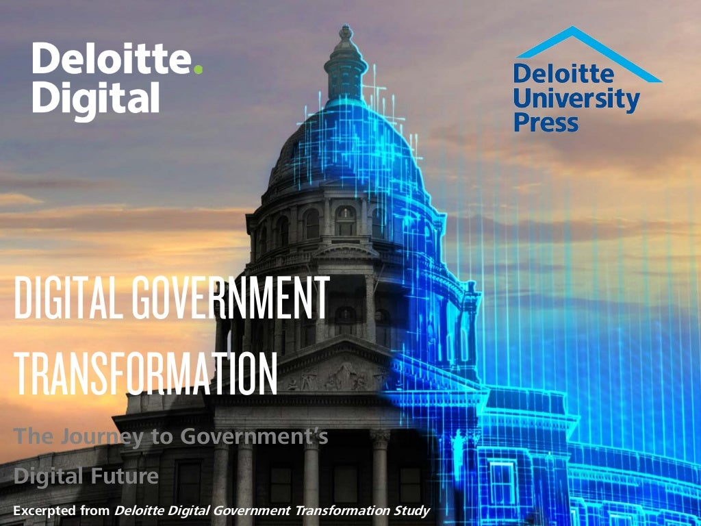 Digital Government Transformation: The journey to government's digital future