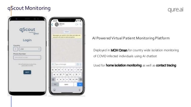 qScout Monitoring AI PoweredVirtual Patient Monitoring Platform Deployed in MOH Oman for country wide isolation monitoring...