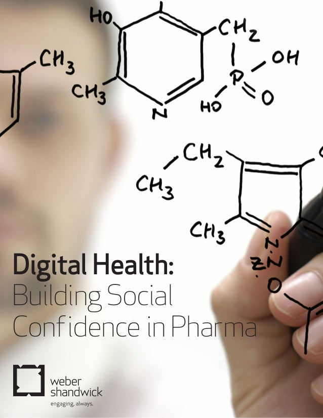 DigitalHealth:BuildingSocialConfidenceinPharma