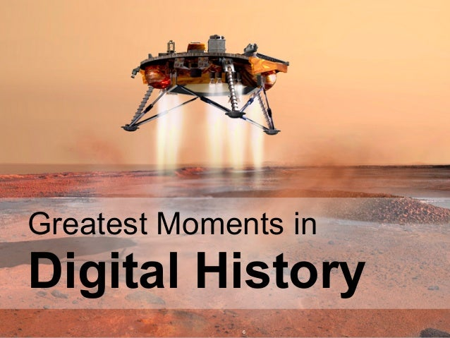Page © 2011 Ahead of Time GmbHAhead of Time 6 Greatest Moments in Digital History