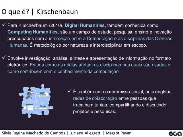 Silvia Regina Machado de Campos   Luciana Allegretti   Margot Pavan O que é?   Kirschenbaun  Para Kirschenbaum (2010), Di...