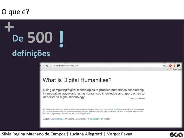 Silvia Regina Machado de Campos   Luciana Allegretti   Margot Pavan O que é? + definições De 500 !