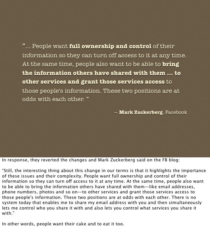 """""""... People want full ownership and control of their          information so they can turn off access to it at any time.  ..."""