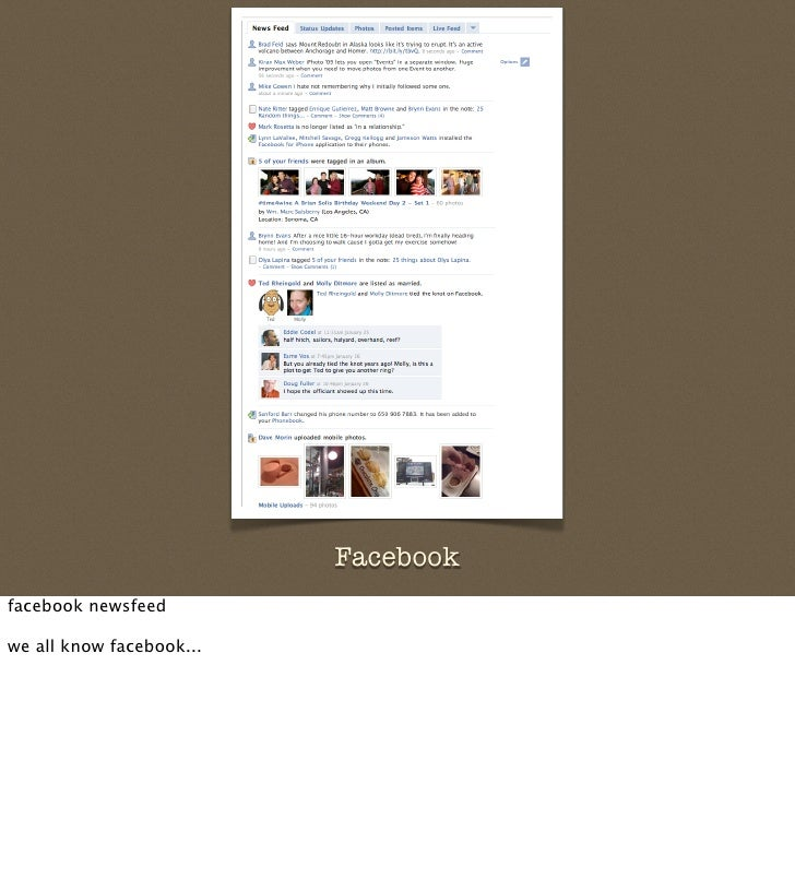 Facebook facebook newsfeed  we all know facebook...