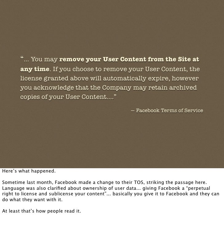 """""""... You may remove your User Content from the Site at         any time. If you choose to remove your User Content, the   ..."""