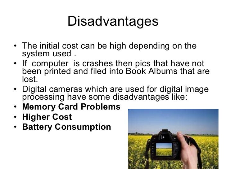 disadvantages of digital cameras