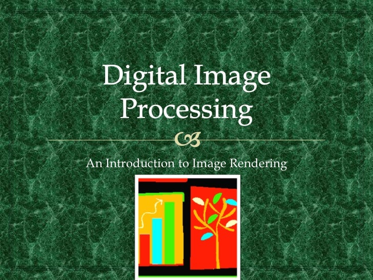 An Introduction to Image Rendering