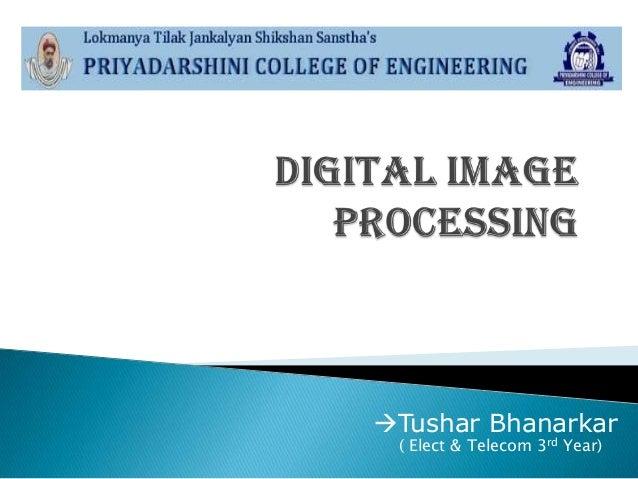 Tushar Bhanarkar ( Elect & Telecom 3rd Year)