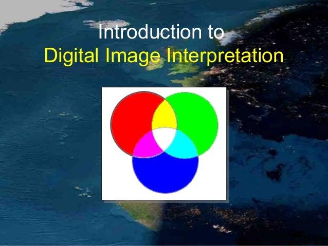Introduction to Digital Image Interpretation
