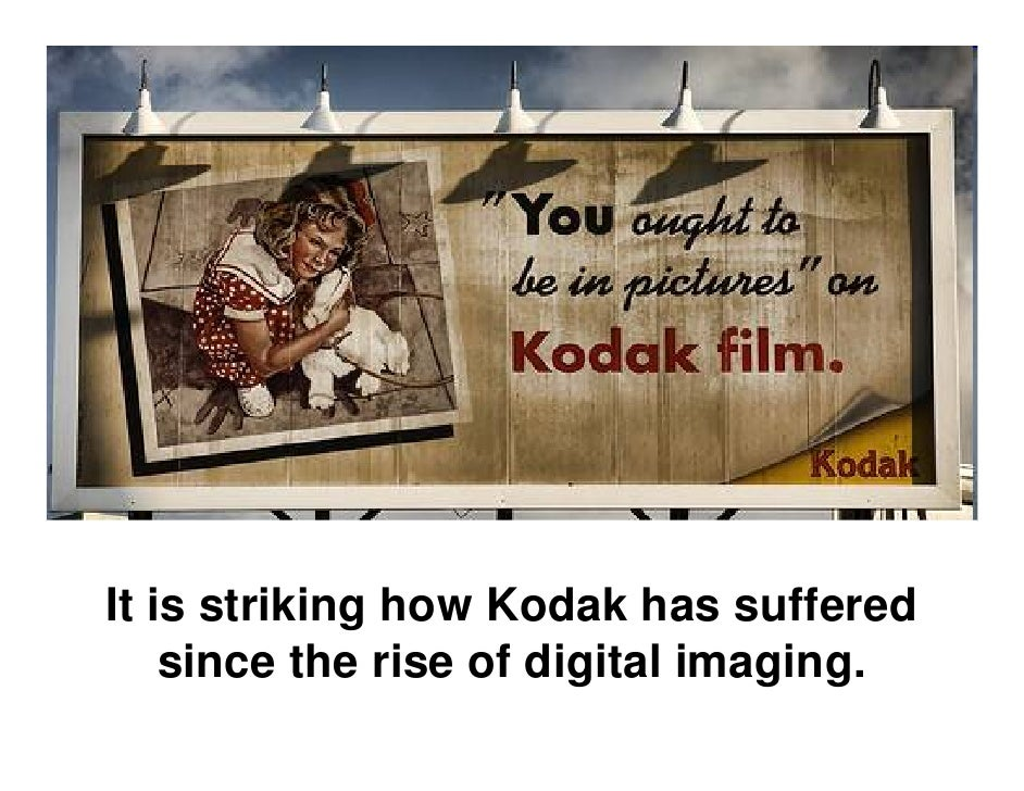 Digital Imaging and Kodak's Strategic Mistake Slide 2