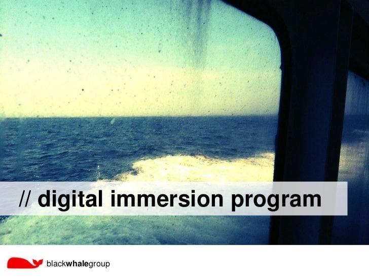// digital immersion program  blackwhalegroup