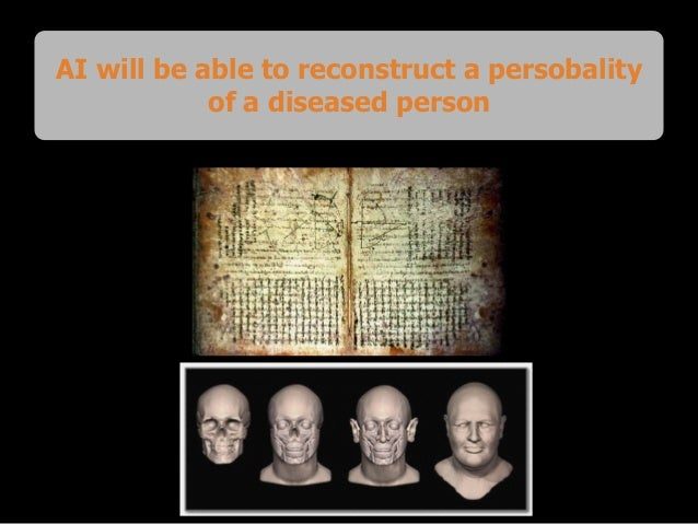 AI will be able to reconstruct a persobality of a diseased person