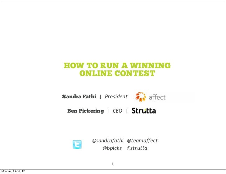 HOW TO RUN A WINNING                        ONLINE CONTEST                      Sandra Fathi | President |                ...