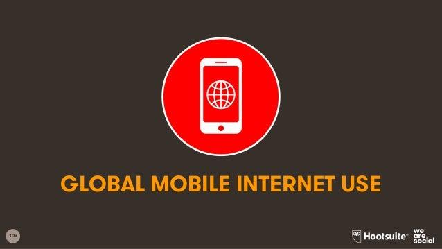 104 GLOBAL MOBILE INTERNET USE