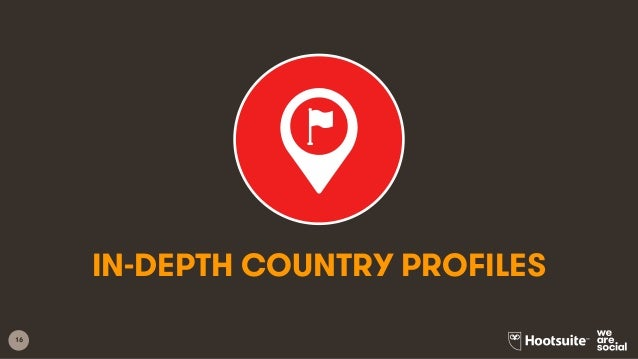 16 IN-DEPTH COUNTRY PROFILES