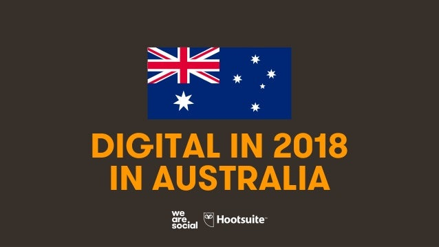 1 DIGITAL IN 2018 IN AUSTRALIA