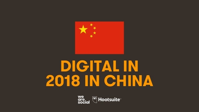 1 DIGITAL IN 2018 IN CHINA