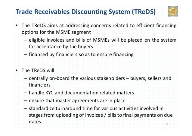 Trade Receivables Discounting System - TReDS: How the system