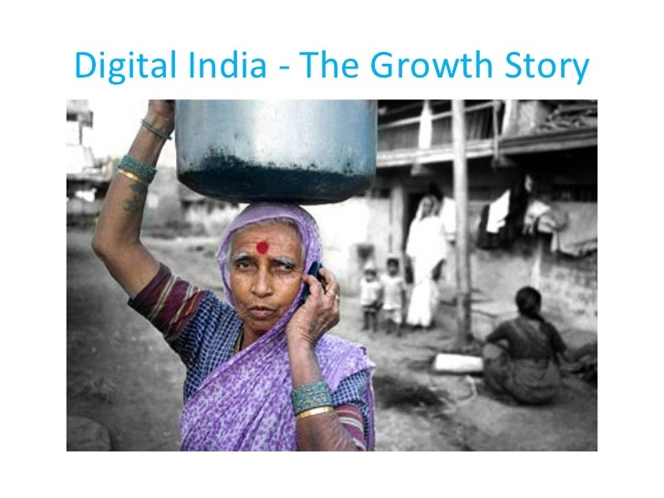 Digital India - The Growth Story