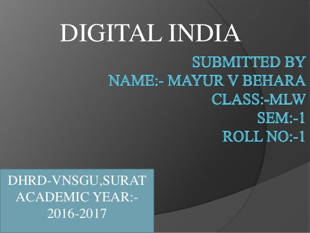 DIGITAL INDIA DHRD-VNSGU,SURAT ACADEMIC YEAR:- 2016-2017