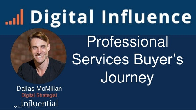 Dallas McMillan Digital Strategist Professional Services Buyer's Journey