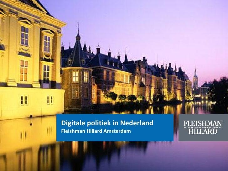 Digitale politiek in NederlandFleishman Hillard Amsterdam