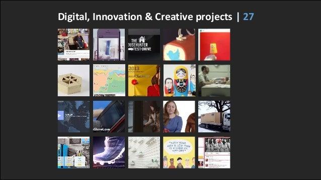 Digital, Innovation & Creative projects | 27