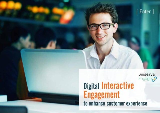 Digital Interactive engagement
