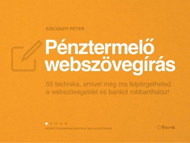 Jelentkezz ingyenes konzultációra! 55 technika, amivel még ma felpörgetheted a webszövegeidet és bankot robbanthatsz! K T ...
