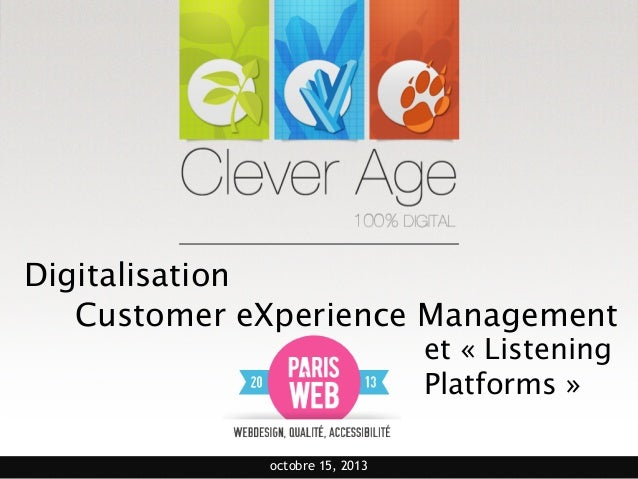 Digitalisation Customer eXperience Management  et « Listening 