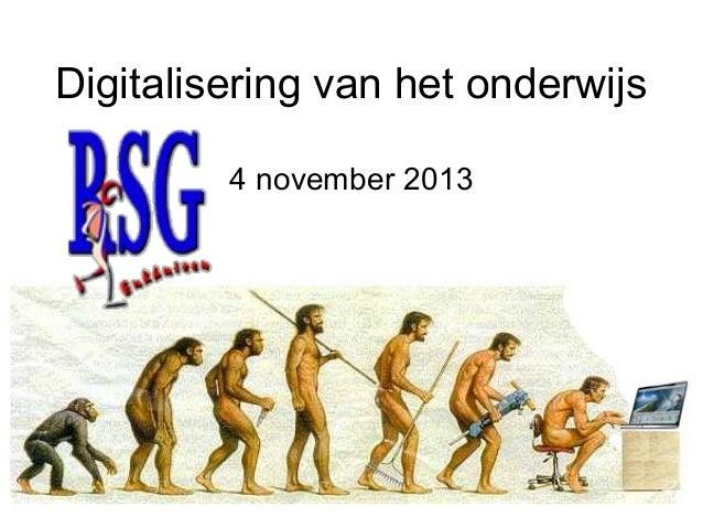 Digitalisering van het onderwijs 4 november 2013