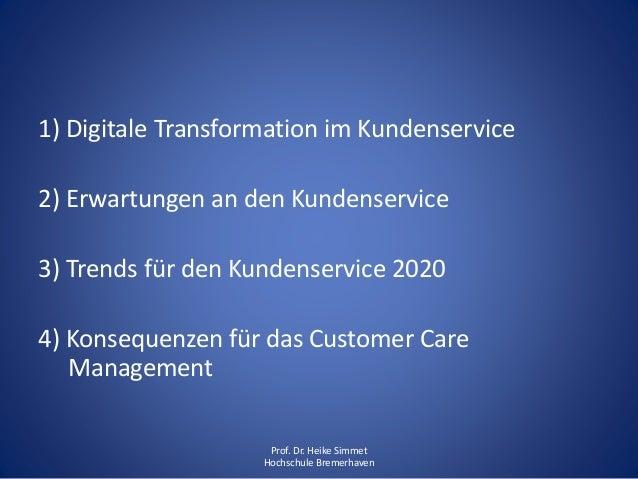 Digitalisierung im Customer Care Management: Konsequenzen für den Kundenservice 2020 Slide 2