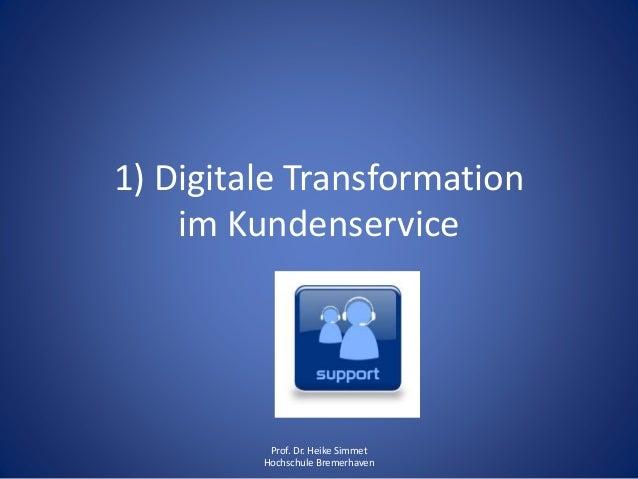 Digitalisierung im Customer Care Management: Konsequenzen für den Kundenservice 2020 Slide 3
