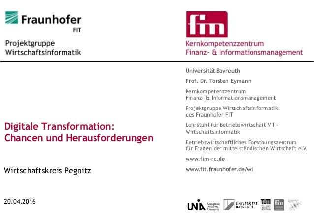 Universität Bayreuth Prof. Dr. Torsten Eymann Kernkompetenzzentrum Finanz- & Informationsmanagement Projektgruppe Wirtscha...