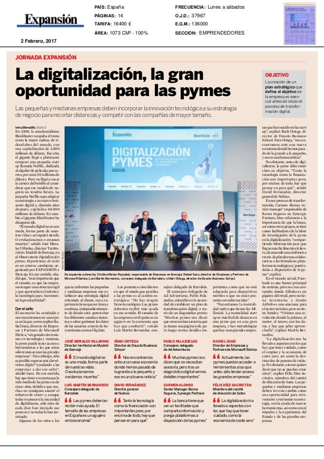 Jueves 2 febrero 201714 Expansión JORNADA EXPANSIÓN La digitalización, la gran oportunidad para las pymes Laspequeñasymedi...
