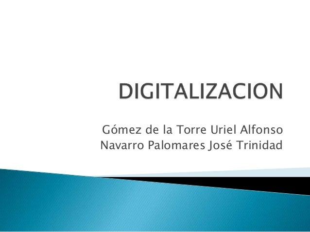 Gómez de la Torre Uriel AlfonsoNavarro Palomares José Trinidad