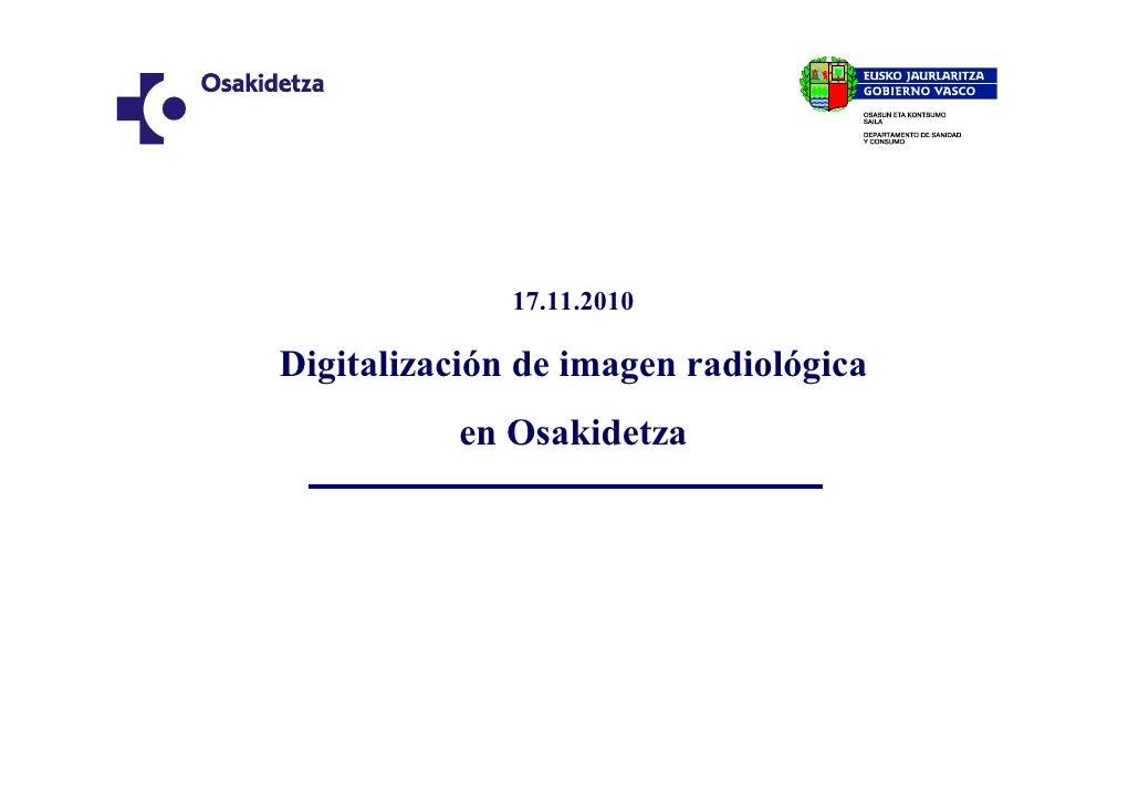 Digitalizacion imagen radiologica en Osakidetza.pdf