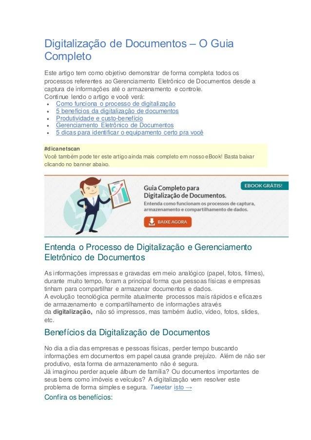 Digitalização de Documentos – O Guia Completo Este artigo tem como objetivo demonstrar de forma completa todos os processo...