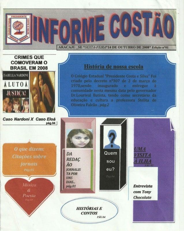 INFORME COSTÃO (2008, 2ºANO E, TURNO DA NOITE)