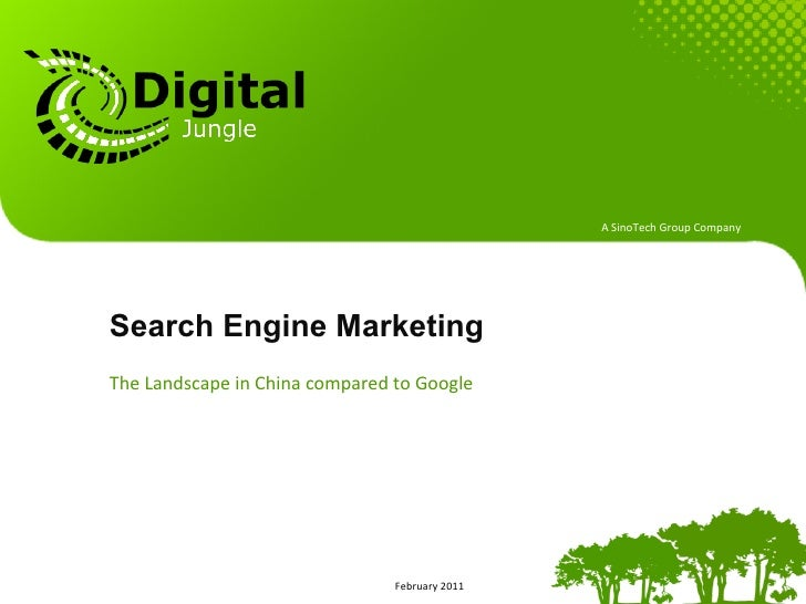 A SinoTech Group Company Search Engine MarketingThe Landscape in China compared to Google           ...