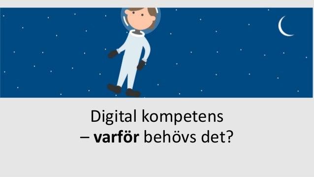 Digital kompetens – varför behövs det?