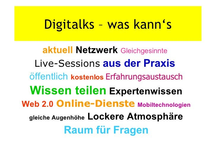 Digitalks – was kann's aktuell  Netzwerk   Gleichgesinnte   Live-Sessions   aus der Praxis   öffentlich   kostenlos  Erfah...