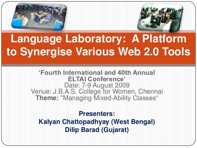 'Fourth International and 40th Annual ELTAI Conference' Date: 7-9 August 2009 Venue: J.B.A.S. College for Women, Chennai T...