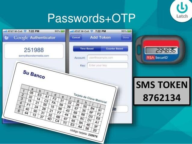 Passwords+OTP SMS TOKEN 8762134
