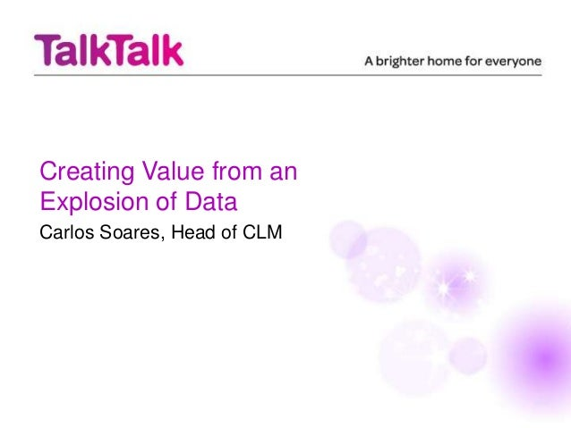 Creating Value from anExplosion of DataCarlos Soares, Head of CLM