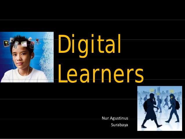 DigitalLearners    Nur Agustinus        Surabaya