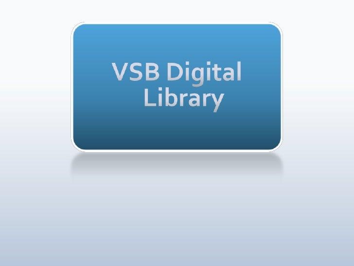 VSB Digital Library<br />