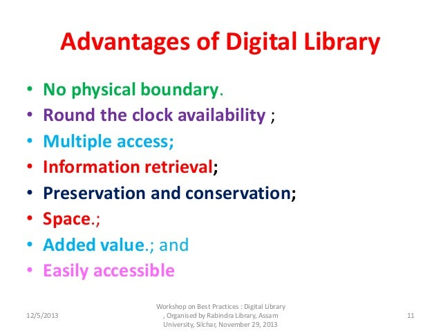 advantages of digital library The advantages of ebooks versus traditional  there are definite advantages and  with you ebooks allow you to bring a whole library with you.