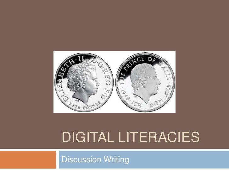 DIGITAL LITERACIES Discussion Writing